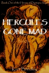 Hercules Gone Mad - Part One
