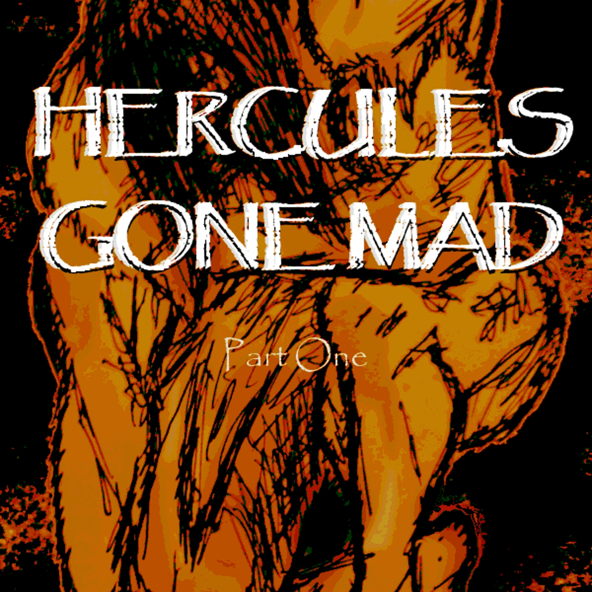 Hercules Gone Mad