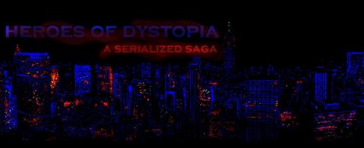 HEROES OF DYSTOPIA
