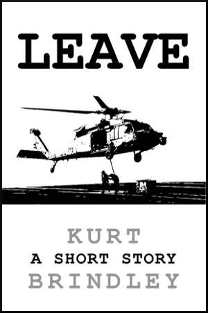 LEAVE: A Short Story
