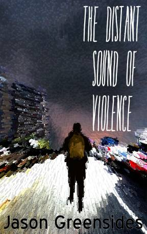 The Distant Sound of Violence