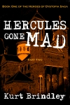 HERCULES GONE MAD Part Two