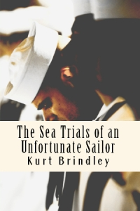 The Sea Trials of an Unfortunate Sailor
